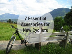 7 Essential Bike Accessories for New Cyclists