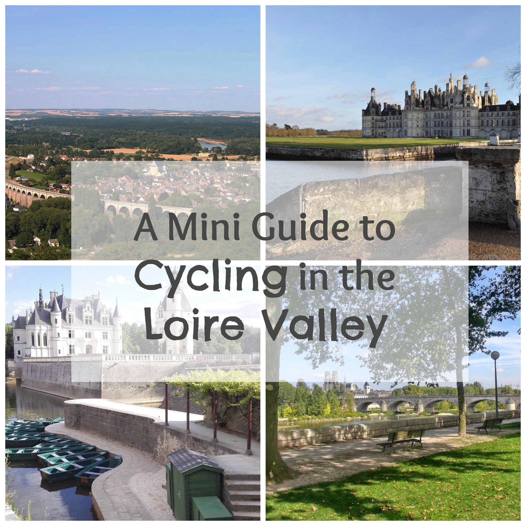 a-mini-guide-to-a-cycling-holiday-in-the-loire-valley
