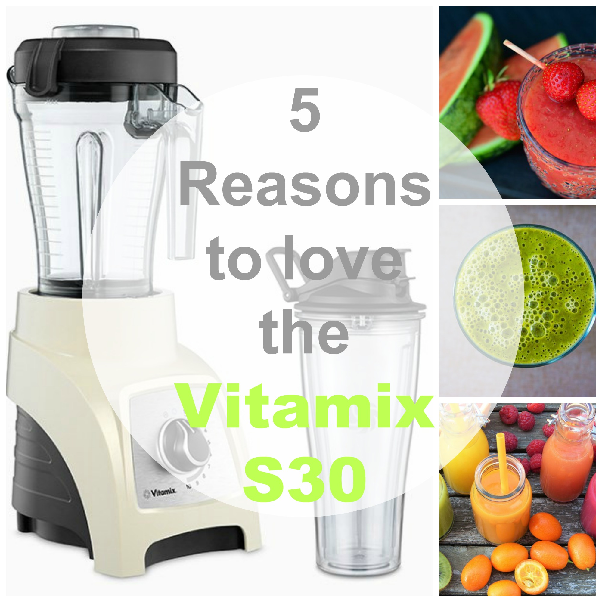 Five reasons to love the Vitamix s30